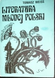 LITERATURA MŁODEJ POLSKI - Tomasz Weiss 1985