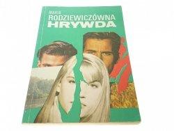HRYWDA - Maria Rodziewiczówna 1991