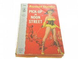 PICK-UP ON NOON STREET - Raymond Chandler 1957