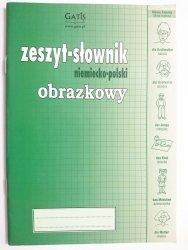 ZESZYT-SŁOWNIK OBRAZKOWY NIEMIECKO-POLSKI 2008