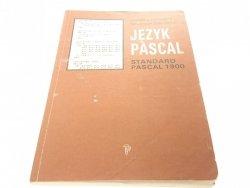 JĘZYK PASCAL. STANDARD PASCAL 1900 - Łubowicz 1989