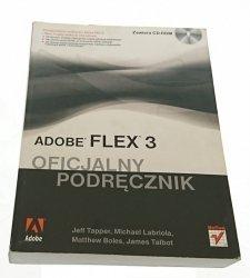 ADOBE FLEX 3 OFICJALNY PODRĘCZNIK (2010) BEZ CD