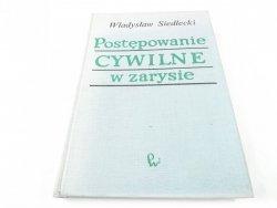POSTĘPOWANIE CYWILNE W ZARYSIE - Wł Siedlecki 1972