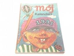MÓJ KALENDARZ 1991 - Andrzej Kuśnierczyk 1990