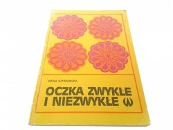 OCZKA ZWYKŁE I NIEZWYKŁE - Irena Szymańska (1979)