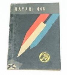ŻÓŁTY TYGRYS: RAYAKI 444 - Wacław Malten 1966