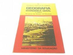GEOGRAFIA ECONÓMICA GERAL 1 VOLUME