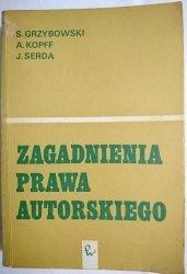 ZAGADNIENIA PRAWA AUTORSKIEGO - Grzybowski 1973
