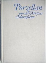 PORZELLAN AUS DER MEISSNER MANUFAKTUR - Meier 1981