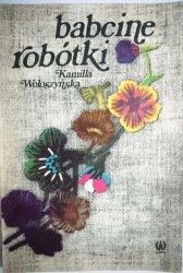 BABCINE ROBÓTKI - Kamilla Wołoszyńska 1977
