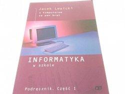 INFORMATYKA W SZKOLE - Jacek Lewicki (1999)