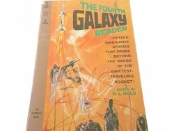 THE FOURTH GALAXY READER - H. L. Gold 1960