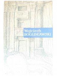 WOJCIECH BOGUSŁAWSKI. OJCIEC SCENY NARODOWEJ - Zbigniew Krawczykowski 1954