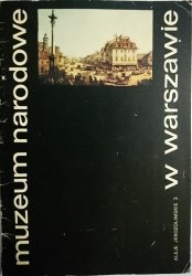 MUZEUM NARODOWE W WARSZAWIE. ALEJE JEROZOLIMSKIE 3