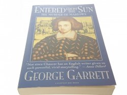 ENTERED FROM THE SUN - George Garrett