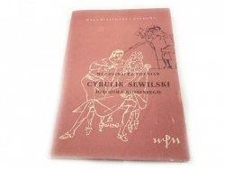 CYRULIK SEWILSKI J. ROSSINIEGO - Wł. Poźniak 1955
