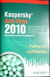 KASPERSKY ANTI-VIRUS 2010 PODRĘCZNIK UŻYTKOWNIKA