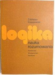 LOGIKA NAUKA ROZUMOWANIA - Kraszewski 1984
