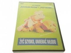 ŻYĆ SZYBKO, UMIERAĆ MŁODO. FILM DVD