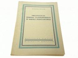 ORGANIZACJA ZESPOŁU UCZNIOWSKIEGO W SZKOLE (1952)
