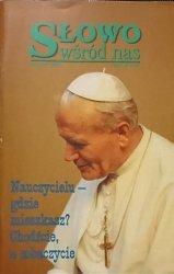 SŁOWO WŚRÓD NAS. SIERPIEŃ 1997