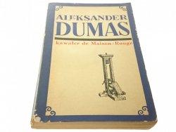 KAWALER DE MAISON-ROUGE 2 - Aleksander Dumas 1970