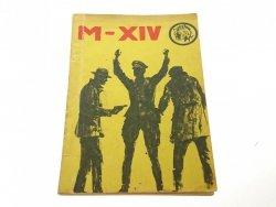ŻÓŁTY TYGRYS: M - XIV Witold Borowski 'Antek' 1967