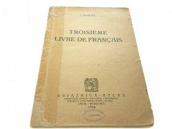 TROISIEME LIVRE DE FRANCAIS - J. Szarota 1924