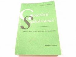 GOVORITE LI SRPSKOHRVATSKI? - Maria Krukowska 1985