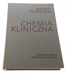 CHEMIA KLINICZNA - Roland Richterich (1971)
