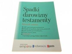 SPADKI DAROWIZNY TESTAMENTY (Wydanie 3 zm. 2010)