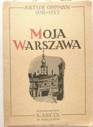 MOJA WARSZAWA - Artur Oppman 1949