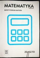 MATEMATYKA PODSTAWA. REPETYTORIUM MATURA 2014