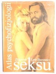 ATLAS PSYCHOFIZJOLOGII SEKSU - Zbigniew Lew-Starowicz 1990