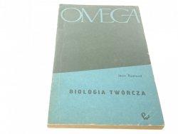BIOLOGIA TWÓRCZA - Jean Rostand (1964)