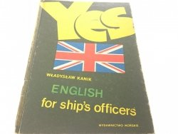 YES. ENGLISH FOR SHIP'S OFFICERS - Władysław Kanik