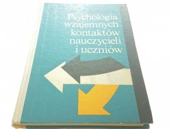 PSYCHOLOGIA WZAJEMNYCH KONTAKTÓW NAUCZYCIELI 1976