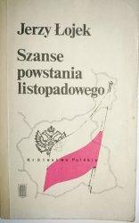 SZANSE POWSTANIA LISTOPADOWEGO - Jerzy Łojek 1986