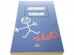 ABSURDY SZKOLNE. NDST! - Ewa Rychlewska 2008