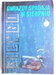 GWIAZDY SPADAJĄ W SIERPNIU - Witold Biengo 1990