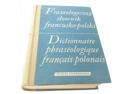 FRAZEOLOGICZNY SŁOWNIK FRANCUSKO-POLSKI - Zaręba
