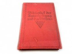 BIBLIOTHEK DER UNTERHALTUNG UND DES WISSENS 1915