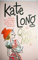 QUEEN MUM - Kate Long 2006