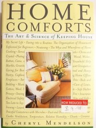 HOME COMFORTS - Cheryl Mendelson 1999