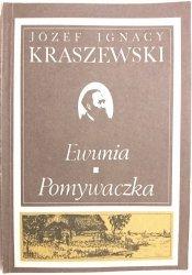 EWUNIA, POMYWACZKA - Józef Ignacy Kraszewski 1989