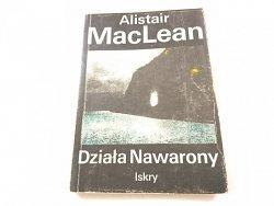 DZIAŁA NAWARONY - Alistair MacLean 1989