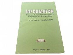 INFORMATOR O SZKOŁACH PONADPODSTAWOWYCH 1999/2000
