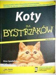 KOTY DLA BYSTRZAKÓW - Gina Spadafori 2008
