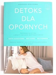 DETOKS DLA OPORNYCH - Agnieszka Mielczarek 2017