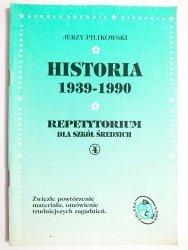HISTORIA 1939-1990 REPETYTORIUM - Jerzy Pilikowski 1996